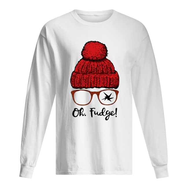 A Christmas Story Ralphie Oh Fudge  Long Sleeved T-shirt