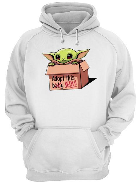 Baby Yoda The Mandalorian Adopt This Jedi  Unisex Hoodie