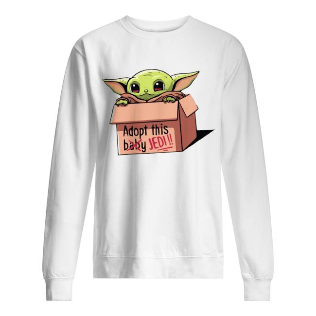 Baby Yoda The Mandalorian Adopt This Jedi  Unisex Sweatshirt