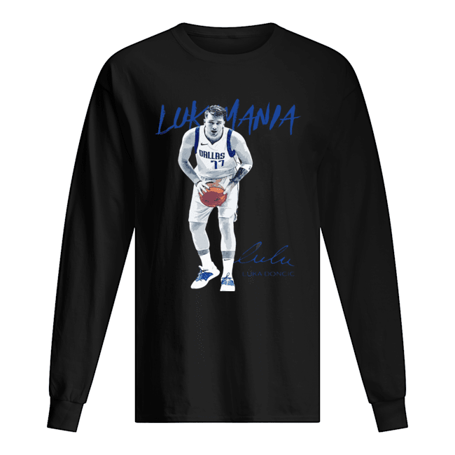 Dallas Mavericks #77 Luka Doncic Mania Signature  Long Sleeved T-shirt