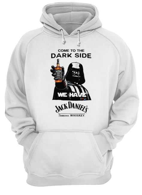 Darth Vader Come To The Dark Side We Have Jack Daniel's Tennessee Whiskey  Unisex Hoodie