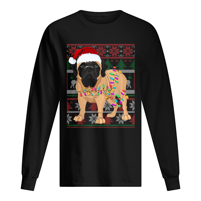 English Mastiff Ugly Sweater Christmas Gift  Long Sleeved T-shirt