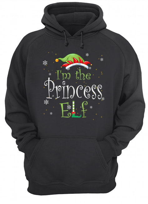 I'm The Princess Elf Matching Family Group Christmas  Unisex Hoodie
