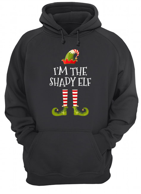 I'm The Shady Elf Cute Gift Tee Matching Family Christmas  Unisex Hoodie