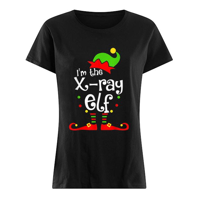 I'm The X-ray Tech ELF Christmas Xmas Funny Matching Squad  Classic Women's T-shirt