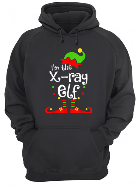 I'm The X-ray Tech ELF Christmas Xmas Funny Matching Squad  Unisex Hoodie