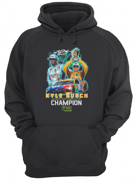 Kyle Busch 2019 Monster Energy Nascar Cup Series Champion Signature  Unisex Hoodie