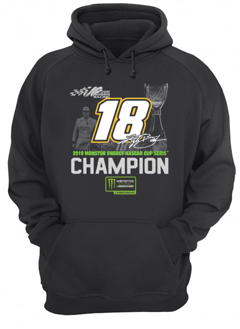 Kyle Busch 2019 Monster Energy Nascar Cup Series Champion  Unisex Hoodie