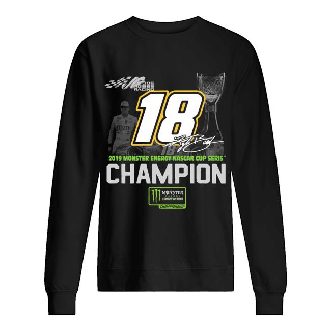 Kyle Busch 2019 Monster Energy Nascar Cup Series Champion  Unisex Sweatshirt