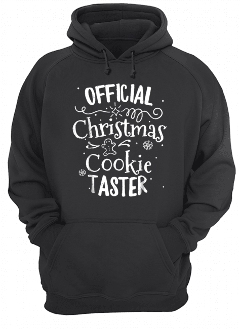 Official Christmas Cookie Taster Merry Xmas Family  Unisex Hoodie