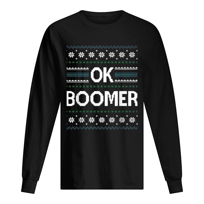 Ok Boomer Christmas  Long Sleeved T-shirt