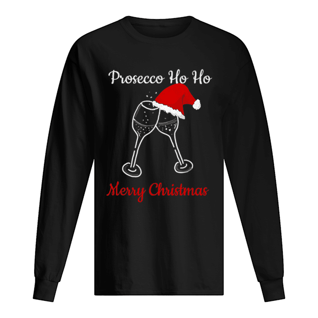 Prosecco Ho Ho Christmas Party Hat Champagne  Long Sleeved T-shirt