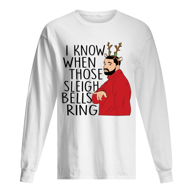 Santa Fake I know when those sleigh bells rings christmas  Long Sleeved T-shirt