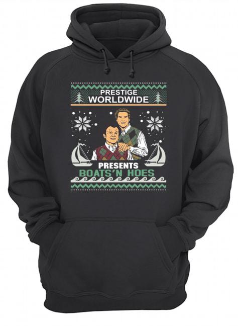 Step Brothers Prestige worldwide presents boats n hoes Christmas  Unisex Hoodie