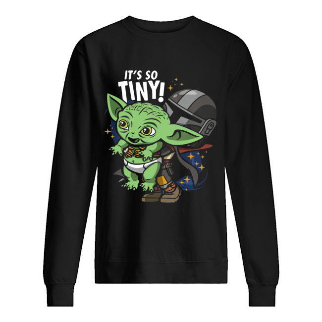 Stormtrooper and Baby Yoda It's So Tiny  Unisex Sweatshirt