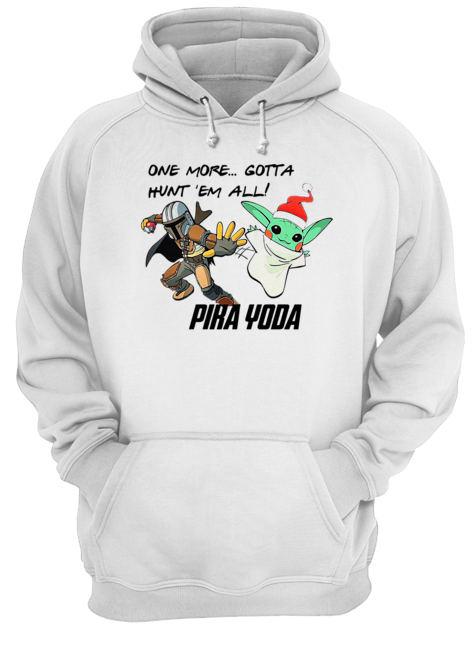 Stormtrooper and Baby Yoda one more gotta hunt 'em all' Pika Yoda  Unisex Hoodie