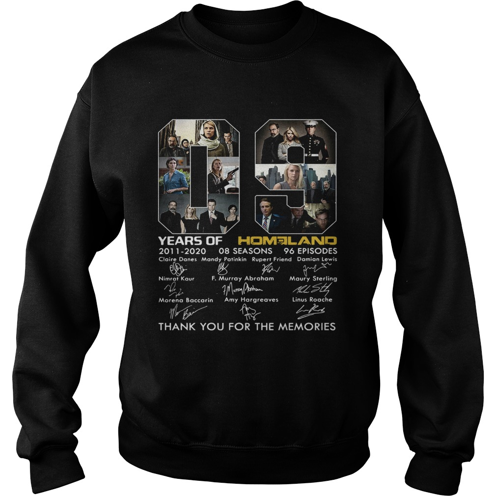 09 Years of Homeland thank you for the memories  Sweatshirt