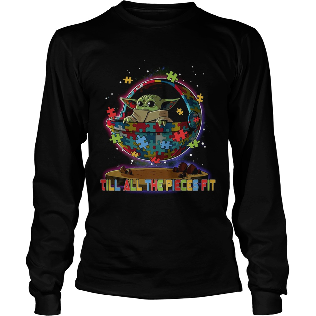 Baby Yoda Autism Till All The Pieces Fit  LongSleeve