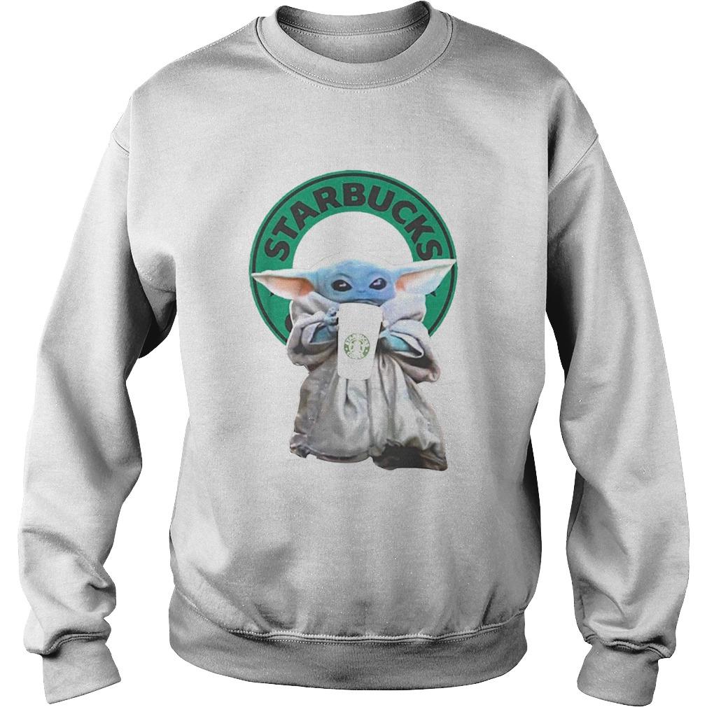 Baby Yoda drinking Starbucks Star Wars  Sweatshirt