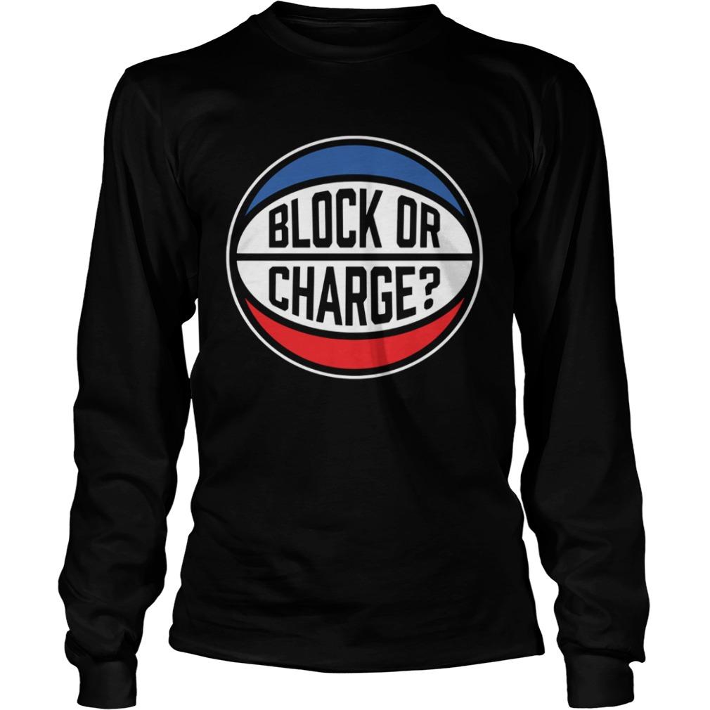 Block Or Charge  LongSleeve