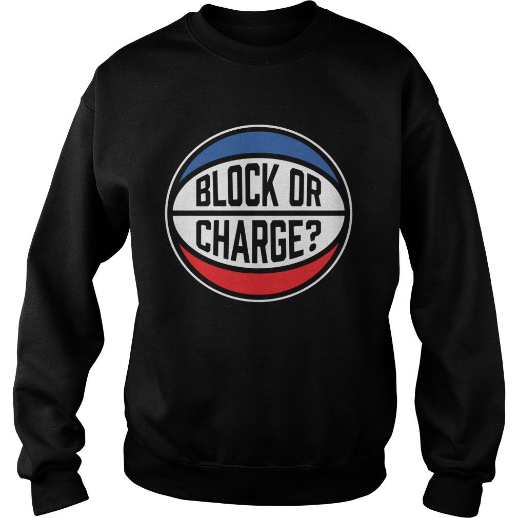 Block Or Charge  Sweatshirt