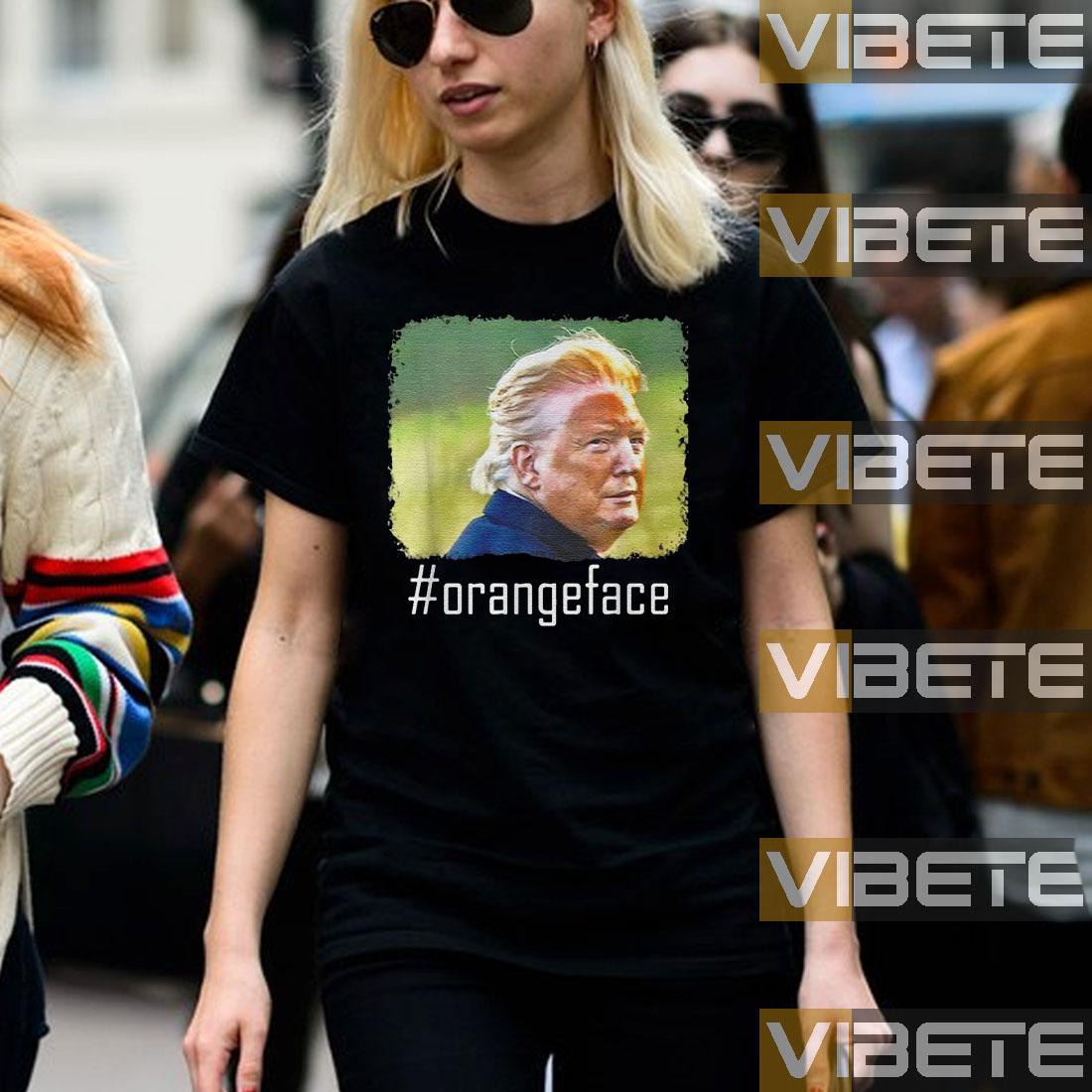 Donald Trump #orangeface tshirts