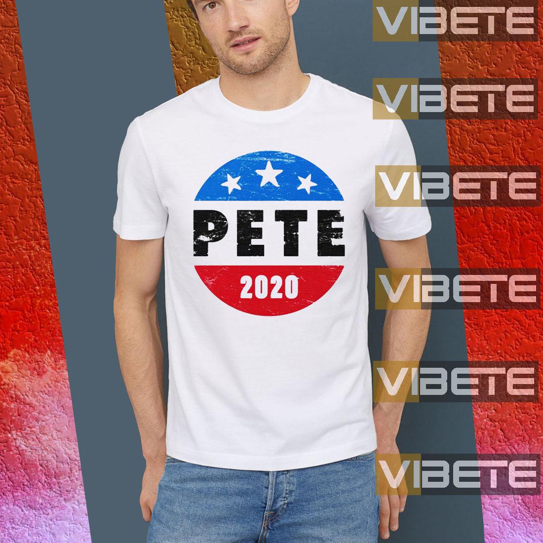 Pete Buttigieg for President Pete 2020 Shirt