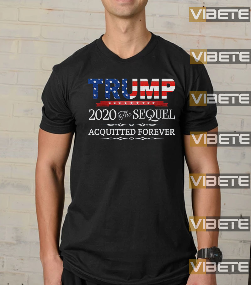 Trump 2020 Acquitted Forever Anti-Impeachment Victory Gift T-Shirt