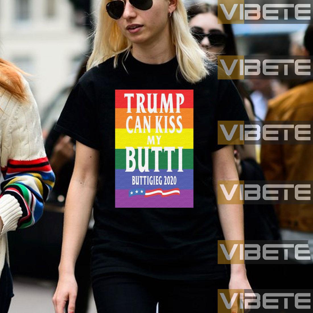 Trump Can Kiss My Butti Buttigeig 2020 Political Shirt