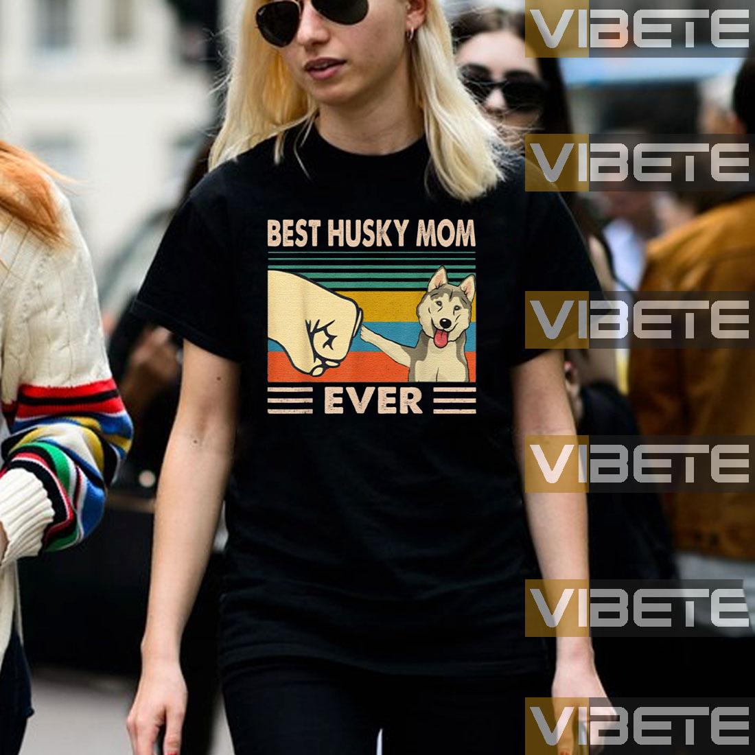 Vintage Best Husky Mom Ever Dog Lover for Mothers Day Shirt
