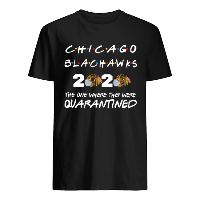 Chicago Blackhawks 2020 the one where they were quarantined Classic Men's T-shirt