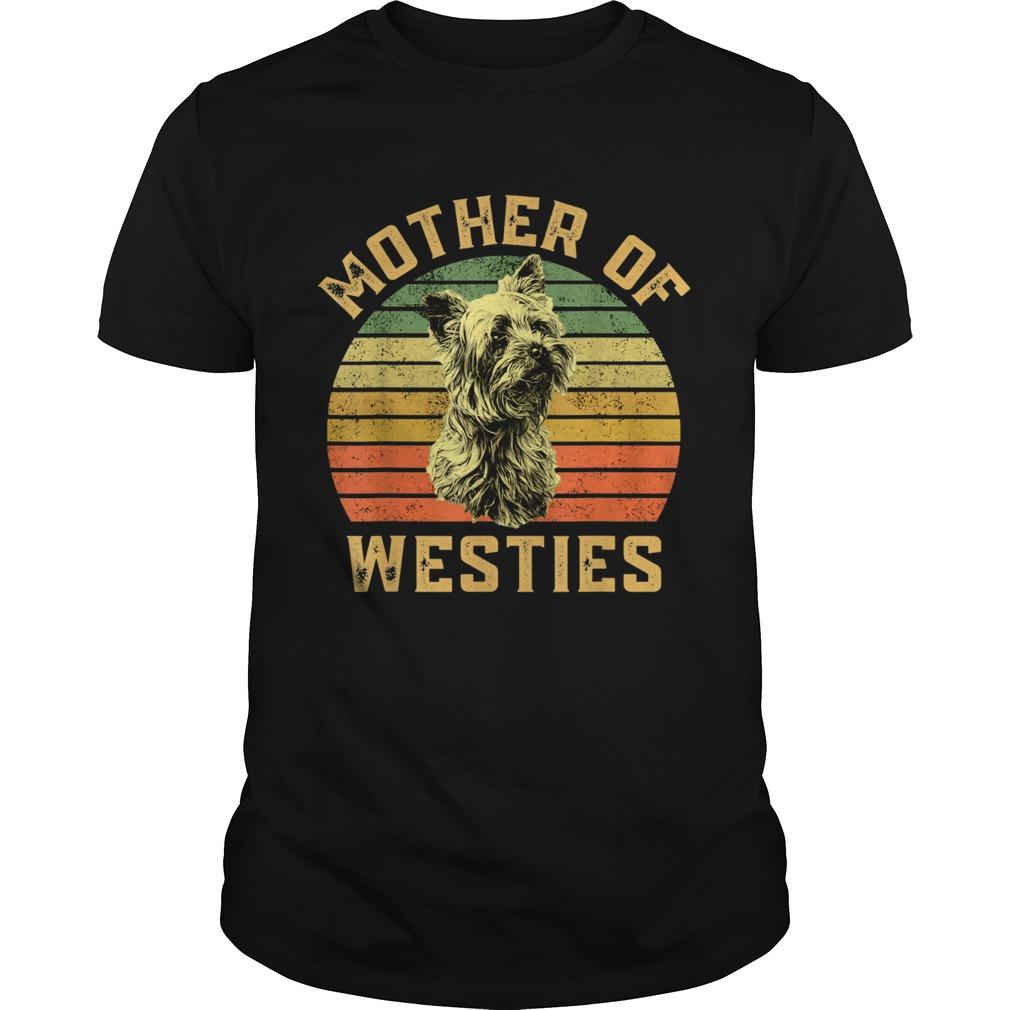 Mother Of Westies Unisex