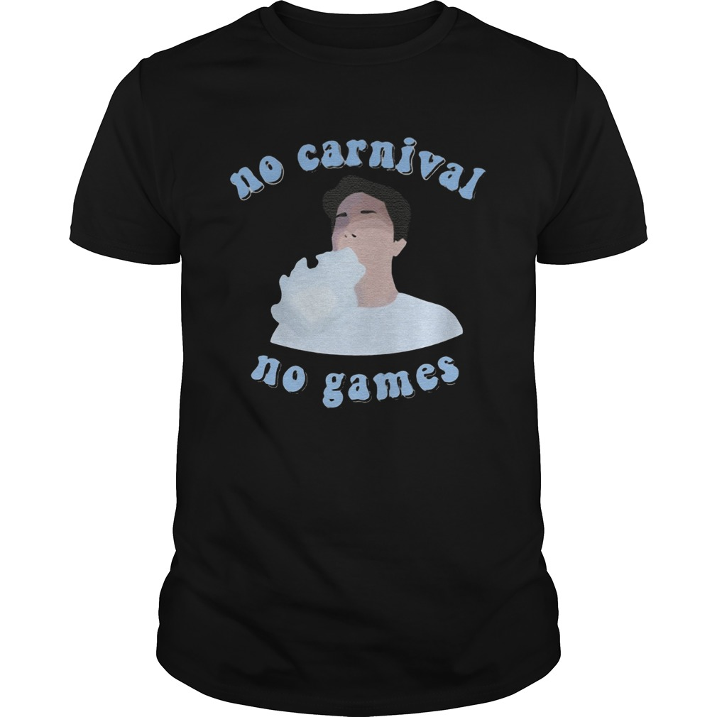No carnival no games Matty Smokes Unisex