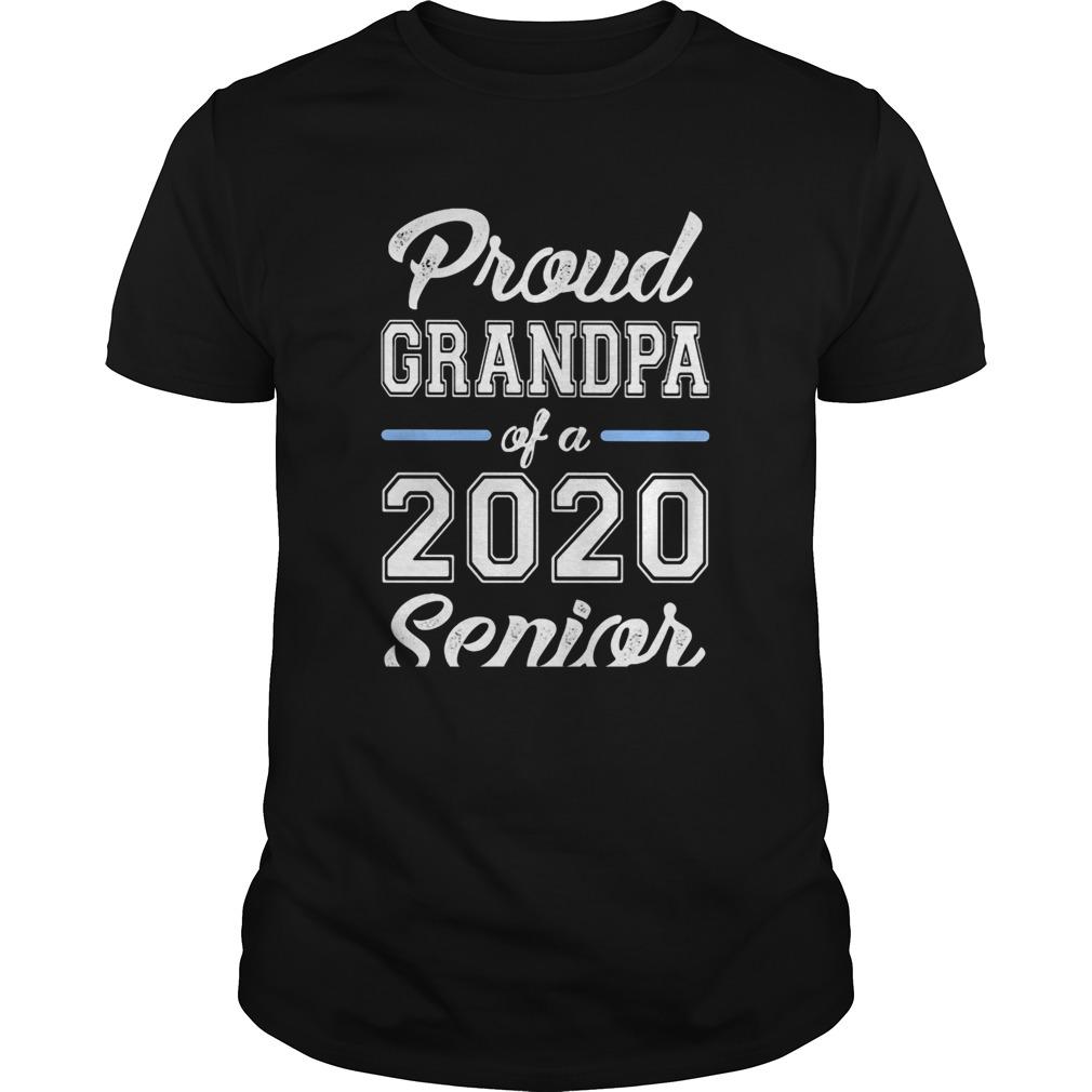 Proud grandpa of a 2020 senior Unisex