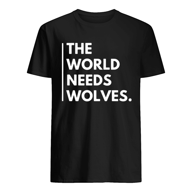 The World Needs Wolves Classic Men's T-shirt