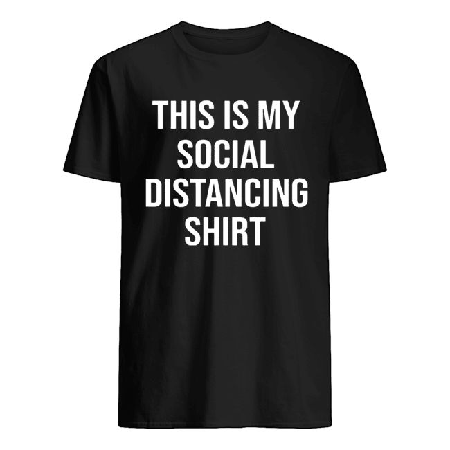 This Is My Social Distancing Classic Men's T-shirt