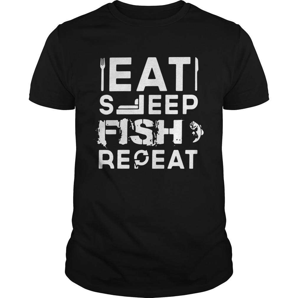 Eat Sleep Fish Repeat Unisex