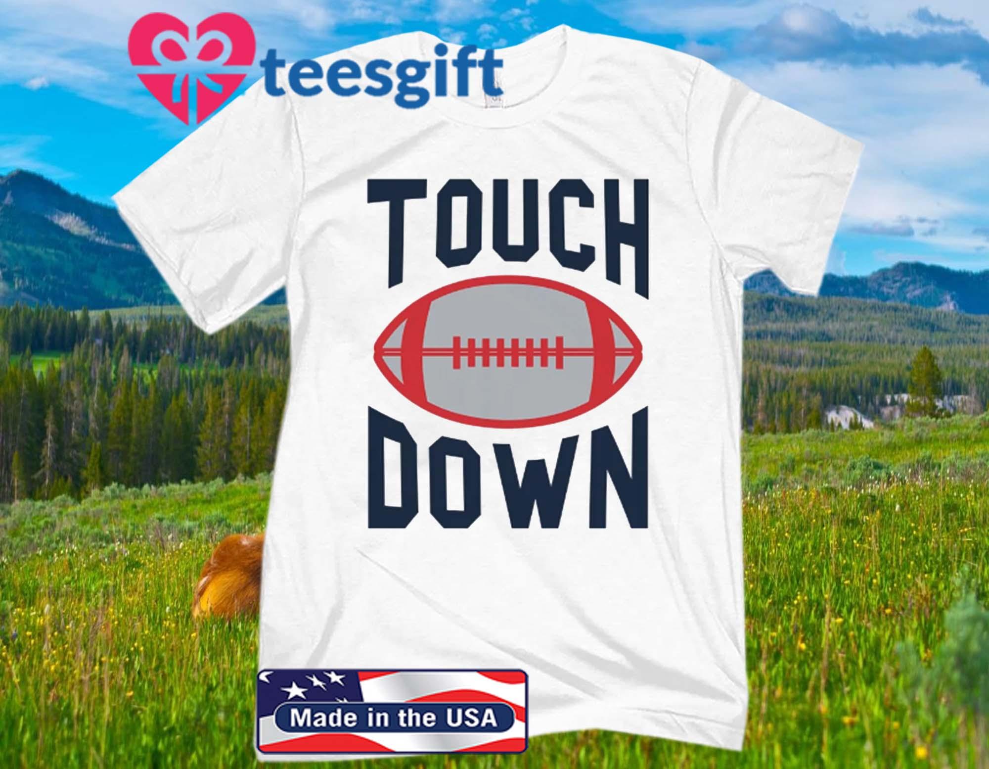 Touchdown New England Official T-Shirt