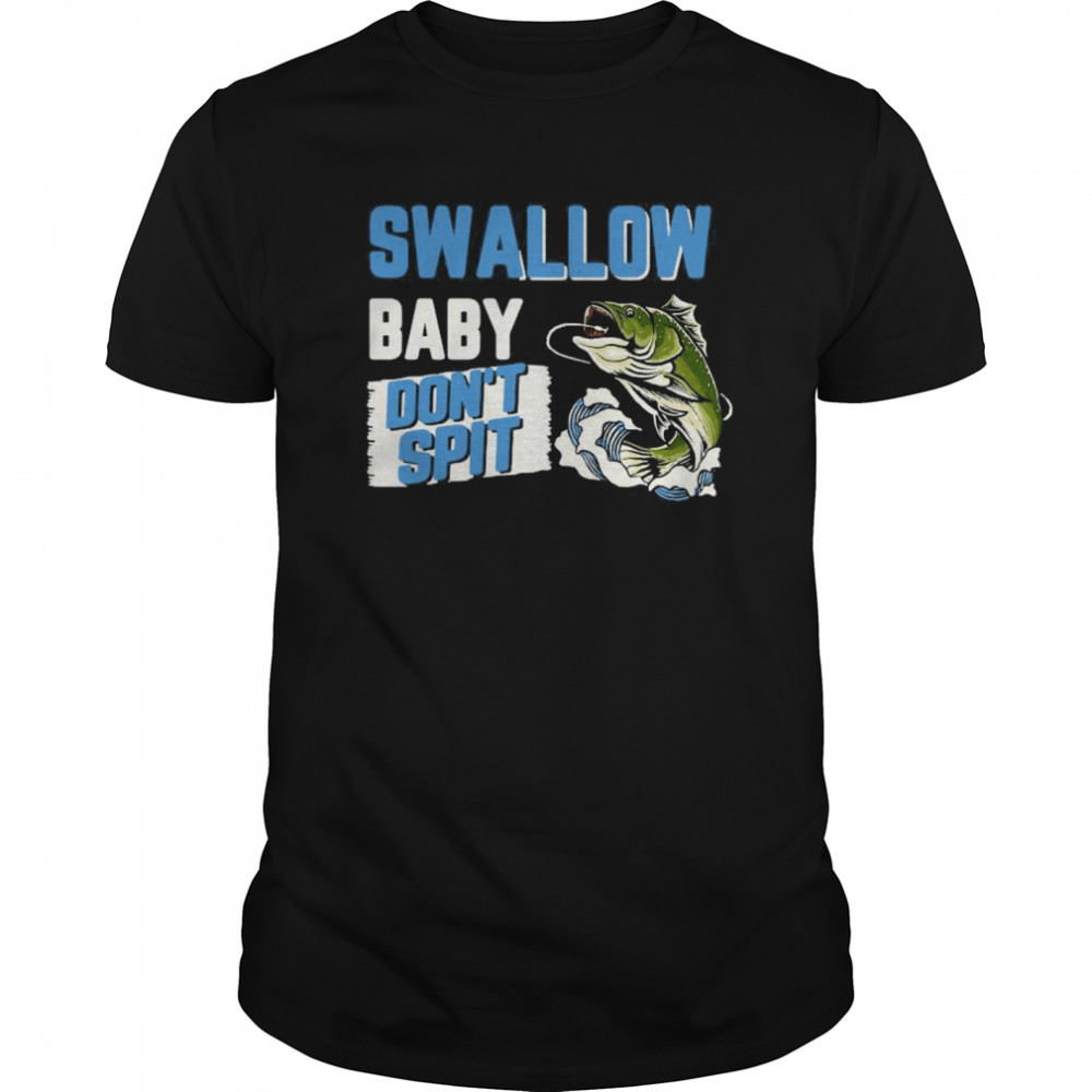 Swallow Baby Don't Spit Classic Men's T-shirt