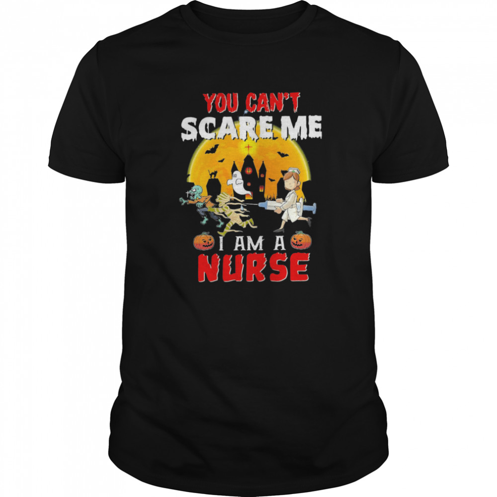 You Can't Scare Me I Am A Nurse Classic Men's T-shirt