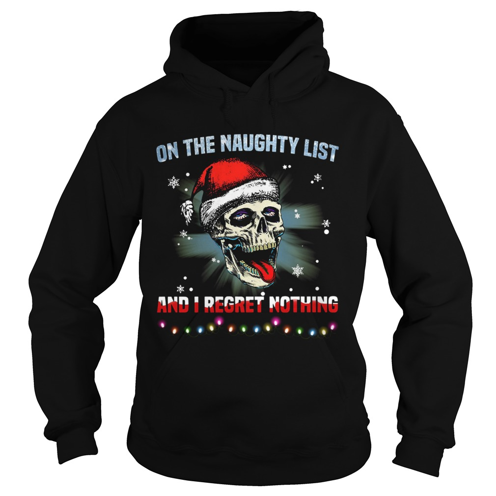 Satan Skull On The Naughty List And I Regret Nothing  Hoodie