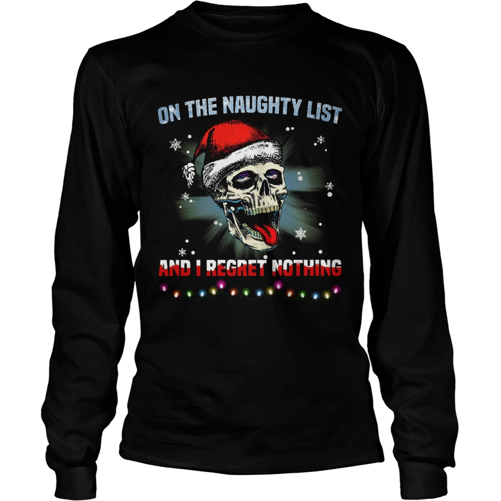 Satan Skull On The Naughty List And I Regret Nothing  Long Sleeve
