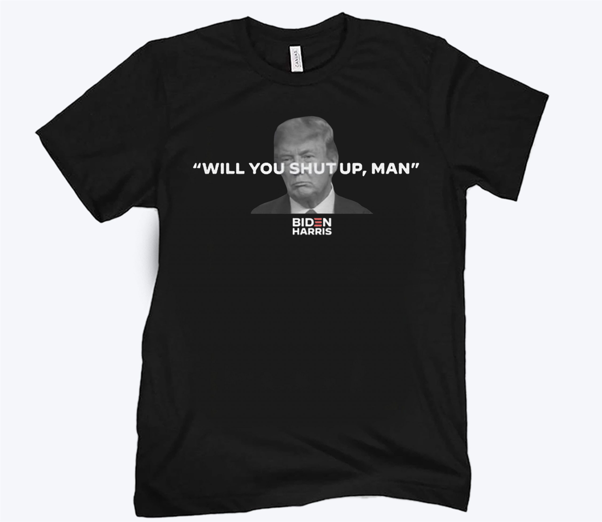Will You Shut Up, Man Biden Shirt