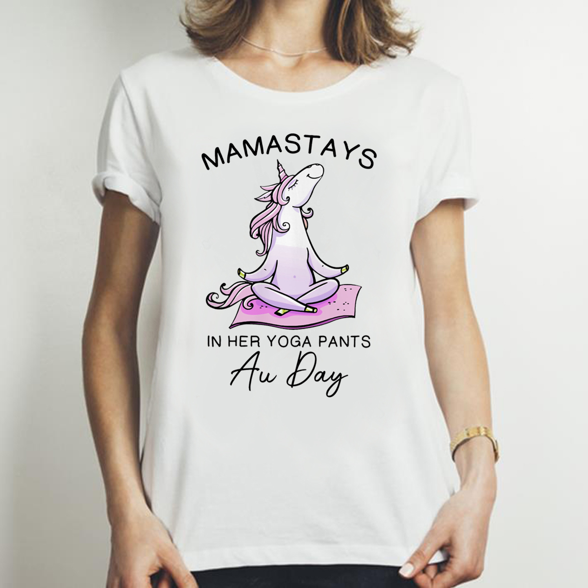 Unicorn Namastays In Her Yoga Pants All Day Mens T-Shirt