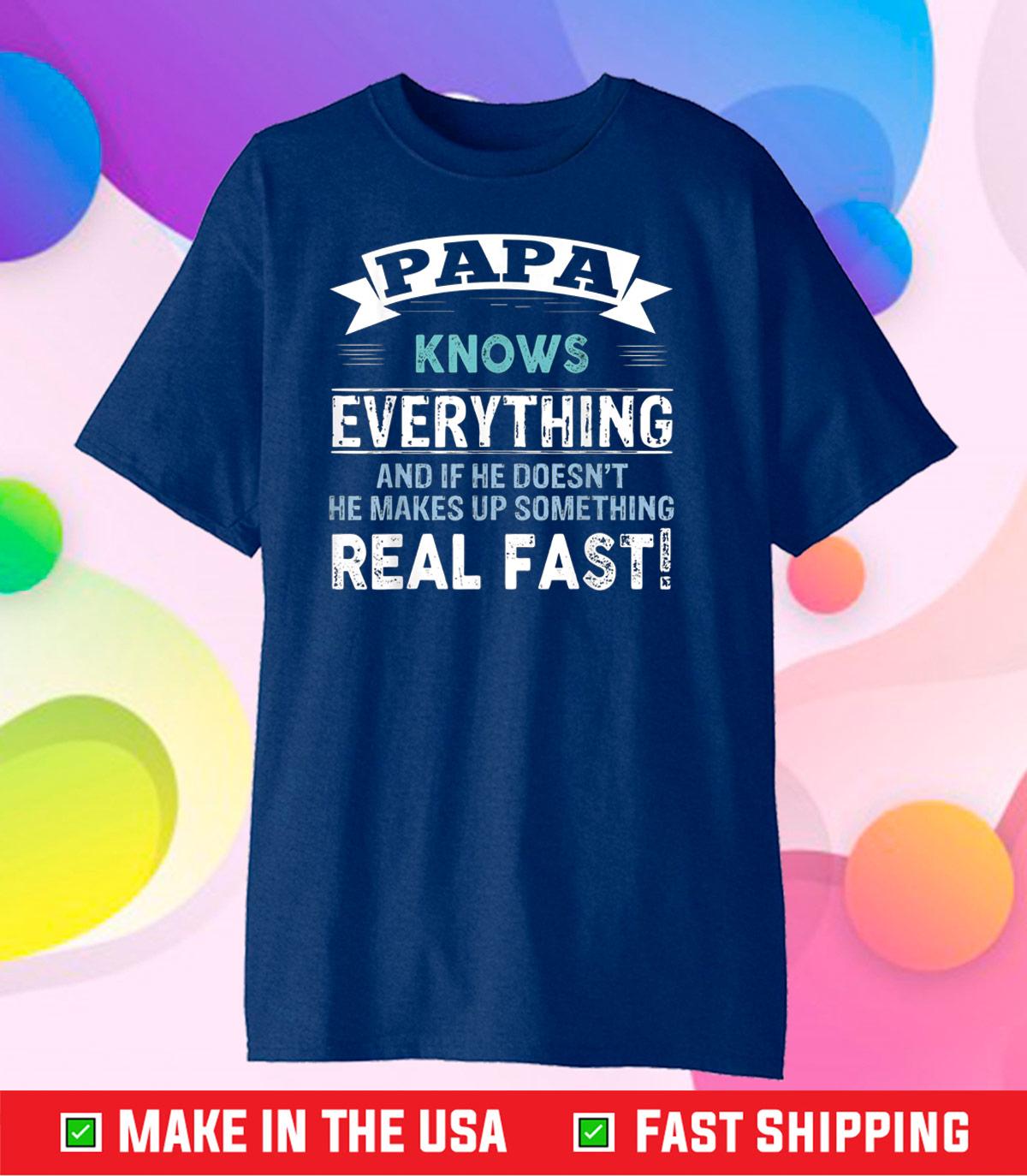 Papa Gift Papa Knows Everything Grandpa US 2021 T-Shirt