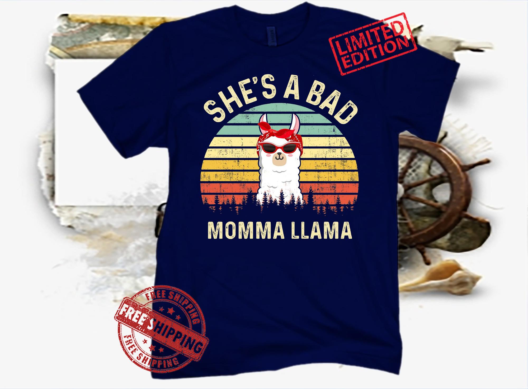 She A Bad Momma Llama Shirt, Funny Llama Shirt, Llama Mom Shirt, Mama Llama Shirt, Mother's Day 2021 Shirt, Birthday Mom Shirt