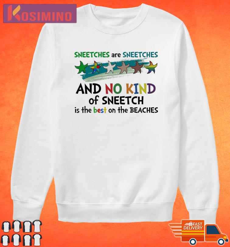 Official Sneetches Are Sneetches And No Kind Of Sneetch Is The Best On The Beaches Lgbt Shirt Sweater